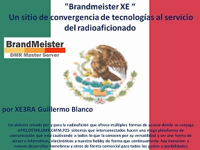 304 XE3RA Guillermo Brandmeister XE 08MAR17 PODCAST